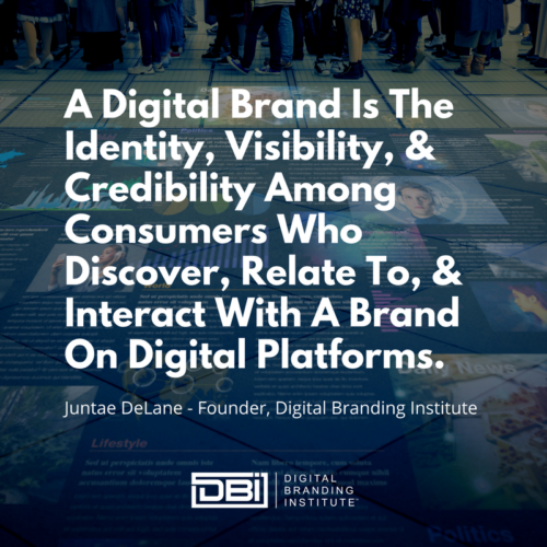 Quote from Digital Branding Institute founder